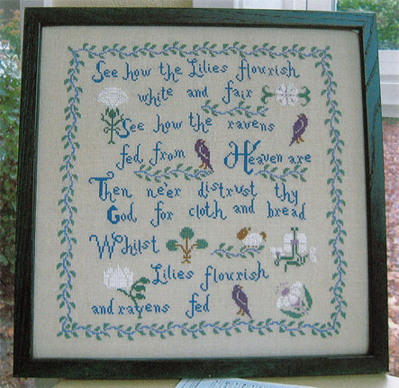 See how the lilies flourish needlework sampler