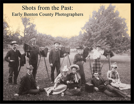 Shots from the Past: Early Benton County Photographers, Oregon, USA